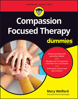 Welford, Mary - Compassion Focused Therapy For Dummies, ebook