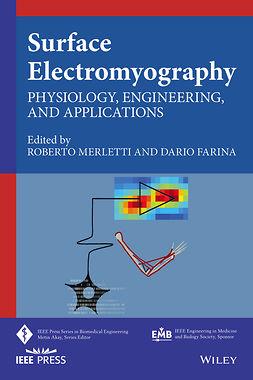 Farina, Dario - Surface Electromyography: Physiology, Engineering and Applications, e-kirja