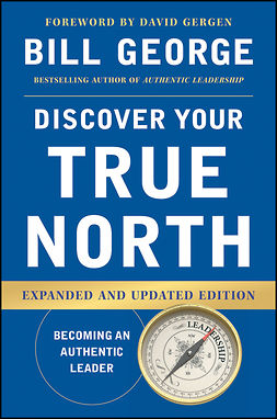 George, Bill - Discover Your True North, e-kirja