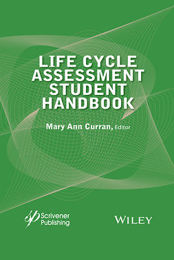 Curran, Mary Ann - Life Cycle Assessment Student Handbook, ebook