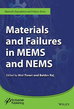 Raj, Baldev - Materials and Failures in MEMS and NEMS, ebook