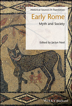 Neel, Jaclyn - Early Rome: Myth and Society, ebook