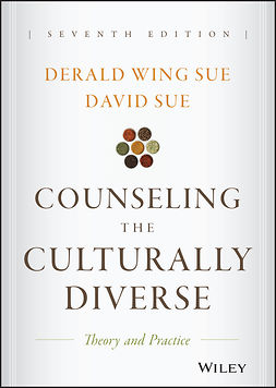Sue, David - Counseling the Culturally Diverse: Theory and Practice, e-bok