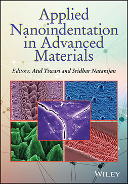 Natarajan, Sridhar - Applied Nanoindentation in Advanced Materials, e-bok