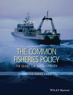 Lado, Ernesto Penas - The Common Fisheries Policy: The Quest for Sustainability, e-kirja