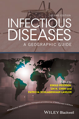 Chen, Lin Hwei - Infectious Diseases: A Geographic Guide, e-kirja