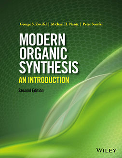 Nantz, Michael H. - Modern Organic Synthesis: An Introduction, ebook