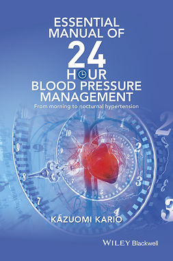 Kario, Kazuomi - Essential Manual of 24 hour Blood Pressure Control, ebook