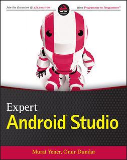 Dundar, Onur - Expert Android Studio, e-bok
