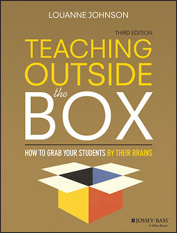 Johnson, LouAnne - Teaching Outside the Box: How to Grab Your Students By Their Brains, e-bok