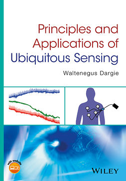 Dargie, Waltenegus - Principles and Applications of Ubiquitous Sensing, ebook