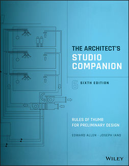 Allen, Edward - The Architect's Studio Companion: Rules of Thumb for Preliminary Design, ebook