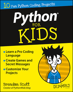 Scott, Brendan - Python For Kids For Dummies, ebook