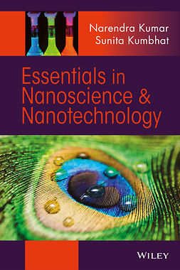 Kumar, Narendra - Essentials in Nanoscience and Nanotechnology, ebook