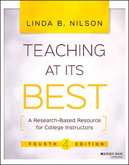 Nilson, Linda B. - Teaching at Its Best: A Research-Based Resource for College Instructors, ebook