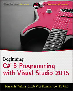 Hammer, Jacob Vibe - Beginning C# 6 Programming with Visual Studio 2015, ebook