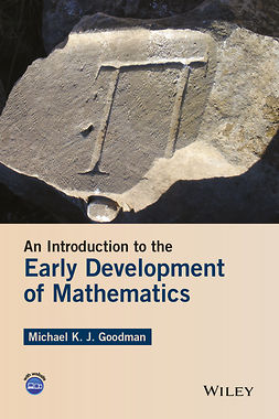 Goodman, Michael K. J. - An Introduction to the Early Development of Mathematics, ebook