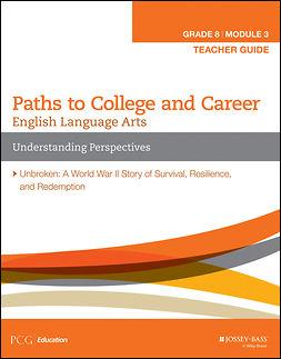 - English Language Arts, Grade 8 Module 3: Understanding Perspectives, Teacher Guide, e-kirja