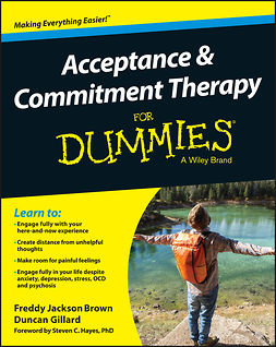 Brown, Freddy Jackson - Acceptance and Commitment Therapy For Dummies, ebook