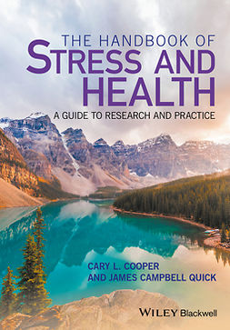Cooper, Cary L. - The Handbook of Stress and Health: A Guide to Research and Practice, ebook