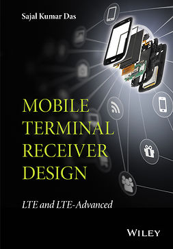 Das, Sajal Kumar - Mobile Terminal Receiver Design: LTE and LTE-Advanced, ebook