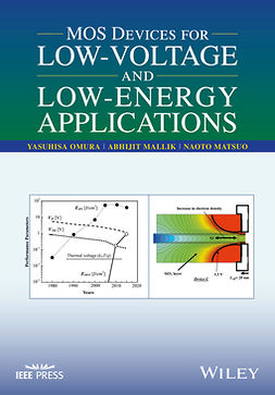 Mallik, Abhijit - MOS Devices for Low-Voltage and Low-Energy Applications, ebook