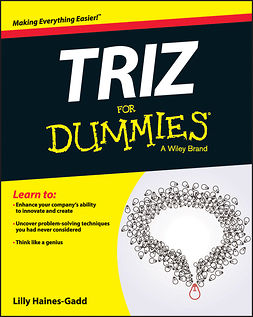 Haines-Gadd, Lilly - TRIZ For Dummies, ebook