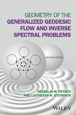 Petkov, Vesselin M. - Geometry of the Generalized Geodesic Flow and Inverse Spectral Problems, ebook