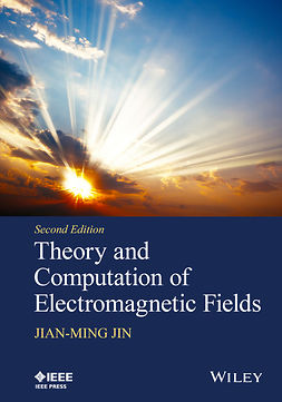 Jin, Jian-Ming - Theory and Computation of Electromagnetic Fields, e-kirja