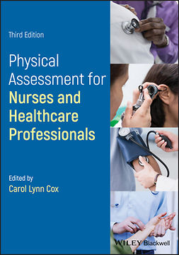 Cox, Carol L. - Physical Assessment for Nurses and Healthcare Professionals, ebook