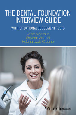 Anand, Shivana - The Dental Foundation Interview Guide: With Situational Judgement Tests, ebook