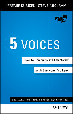 Cockram, Steve - 5 Voices: How to Communicate Effectively with Everyone You Lead, e-bok