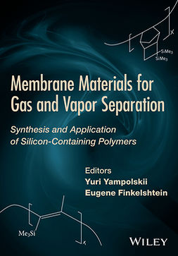 FInkelshtein, E. - Membrane Materials for Gas and Separation: Synthesis and Application fo Silicon-Containing Polymers, ebook