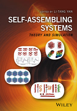 Yan, Li-Tang - Self-Assembling Systems: Theory and Simulation, e-kirja