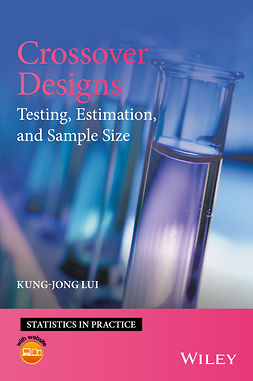 Lui, Kung-Jong - Crossover Designs: Testing, Estimation, and Sample Size, ebook