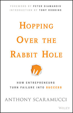 Diamandis, Peter - Hopping over the Rabbit Hole: How Entrepreneurs Turn Failure into Success, e-bok
