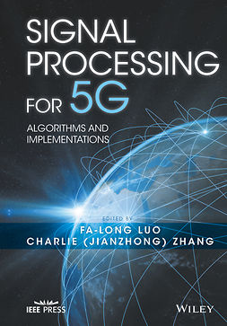 Luo, Fa-Long - Signal Processing for 5G: Algorithms and Implementations, e-bok