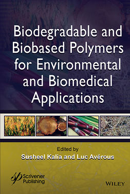 Avérous, Luc - Biodegradable and Biobased Polymers for Environmental and Biomedical Applications, ebook