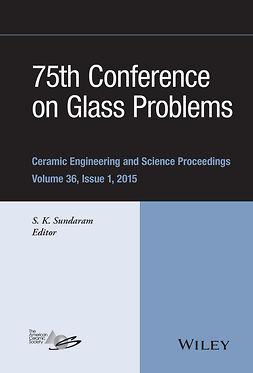 74th Conference on Glass Problems. Ceramic Engineering and Science Proceedings, Volume 35, Issue 1