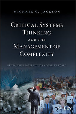 Jackson, Michael C. - Critical Systems Thinking and the Management of Complexity, ebook