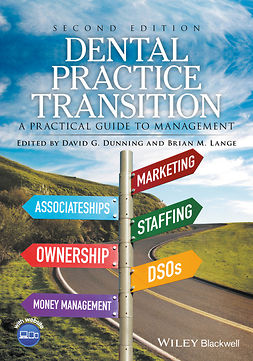 Dunning, David G. - Dental Practice Transition: A Practical Guide to Management, ebook
