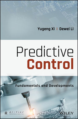 Li, Dewei - Predictive Control: Fundamentals and Developments, e-kirja