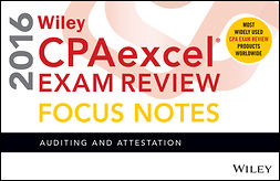 - Wiley CPAexcel Exam Review 2016 Focus Notes: Auditing and Attestation, e-kirja