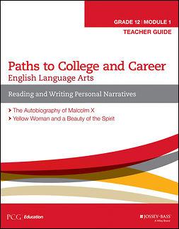 English Language Arts, Grade 12 Module 1: Reading and Writing Personal Narratives, Teacher Guide