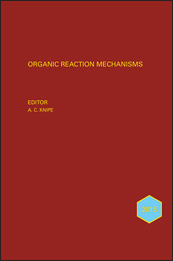 Knipe, A. C. - Organic Reaction Mechanisms 2015: An annual survey covering the literature dated January to December 2015, ebook