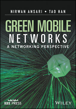 Ansari, Nirwan - Green Mobile Networks: A Networking Perspective, e-kirja