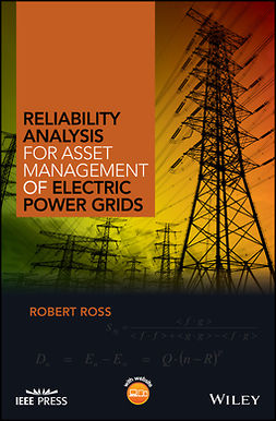 Ross, Robert - Reliability Analysis for Asset Management of Electric Power Grids, ebook