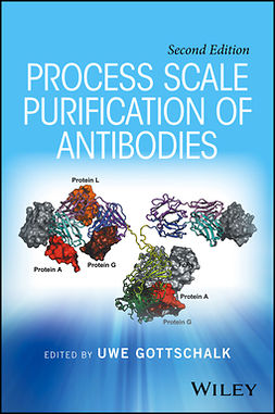 Gottschalk, Uwe - Process Scale Purification of Antibodies, ebook