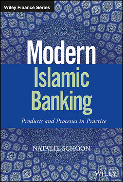 Schoon, Natalie - Modern Islamic Banking: Products and Processes in Practice, e-kirja