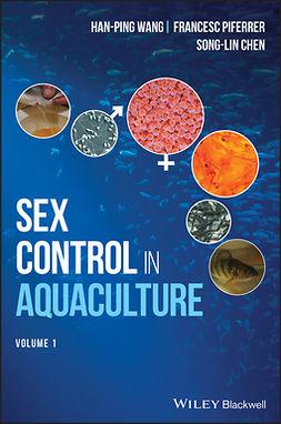 Chen, Songlin - Sex Control in Aquaculture, e-bok